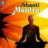 Shanti Mantra (Om Sahana Vavatu)