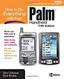 How to Do Everything with Your Palm Handheld, Dave Johnson and Rick Broida, 0072258705