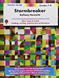 Stormbreaker - Teacher Guide by Novel Units, Inc.