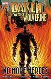 daken marvel - Daken: Dark Wolverine: No More Heroes