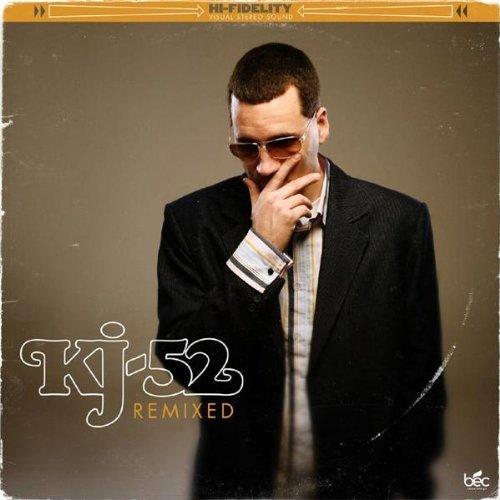 KJ52 - Remixed - Zortam Music