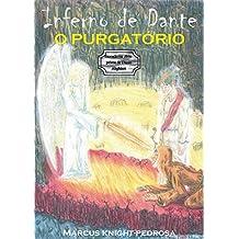 Inferno de Dante: O Purgatório (Dante's Inferno Livro 2) (Portuguese Edition)