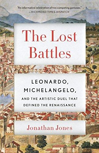 The Battle Of Anghiari Da Vinci - The Lost Battles: Leonardo, Michelangelo and the Artistic Duel That Defined the Renaissance