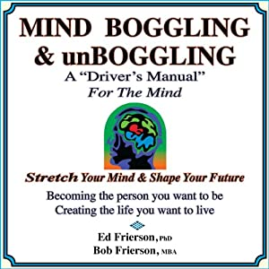 MIND BOGGLING & unBOGGLING: A 'Driver's Manual' for the Mind Audiobook