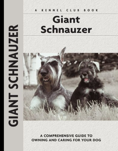 Breed Giant Schnauzer (Giant Schnauzer (Comprehensive Owner's Guide))