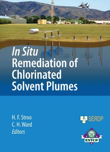 In Situ Remediation of Chlorinated Solvent Plumes (SERDP ESTCP Environmental Remediation - Chlorinated Solvents
