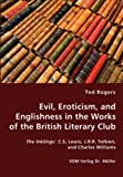Evil, Eroticism, and Englishness in the Works of the British Literary Club, Ted Rogers, 3836437112