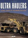 Ultra Haulers, Mike Woof, 076032381X
