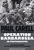 Operation Barbarossa in Photographs: (Schiffer Military History)