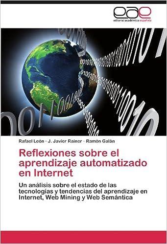 Descargar Libros Ebook Reflexiones Sobre El Aprendizaje Automatizado En Internet De Epub