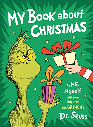 My Book About Christmas by ME, Myself: with some help from the Grinch & Dr. Seuss (Create In Me A Clean Heart Coloring Page)