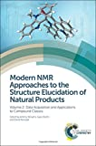 img - for Modern NMR Approaches to the Structure Elucidation of Natural Products: Volume 2: Data Acquisition and Applications to Compound Classes book / textbook / text book