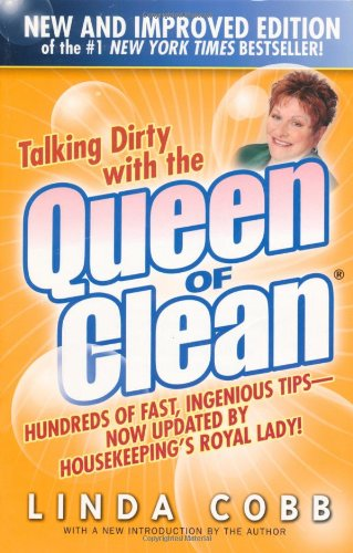 Talking Dirty With the Queen of Clean by Linda Co