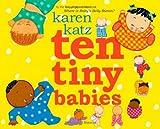 Ten Tiny Babies, Karen Katz, 1416935460