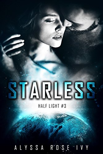 Starless (Half Light Book 3)