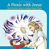 A Picnic with Jesus, Melonie Christmas, 0881444219