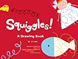 img - for Squiggles!: A Drawing Book book / textbook / text book