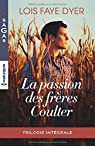 La passion des frères Coulter par Dyer