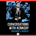 Conversations with Kennedy Audiobook by Benjamin Bradlee Narrated by Richard Davidson
