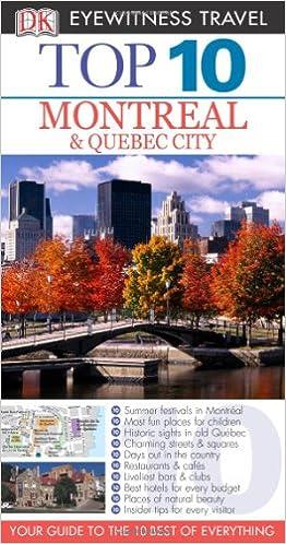 Top 10 Montreal /& Quebec City