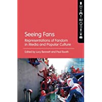 Seeing Fans: Representations of Fandom in Media and Popular Culture
