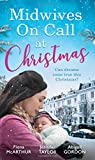 img - for Midwives On Call At Christmas: Midwife's Christmas Proposal (Christmas in Lyrebird Lake, Book 1) / the Midwife's Christmas Miracle / Country Midwife, Christmas Bride book / textbook / text book