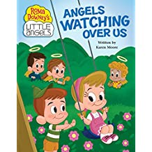 Angels Watching Over Us (Roma Downey's Little Angels Series)