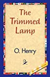 The Trimmed Lamp, O. Henry, 1421839008