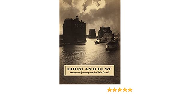 Amazon.com: Boom And Bust: America's Journey On The Erie Canal ...