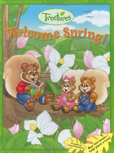 Welcome Spring! (Treetures) (Paul Bear Bryant Pictures)
