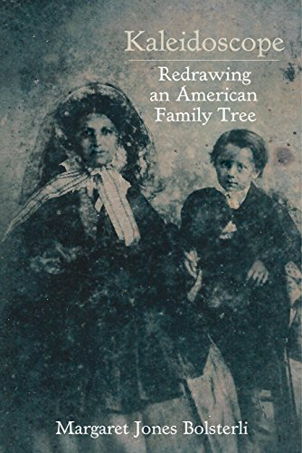 Search : Kaleidoscope: Redrawing an American Family Tree