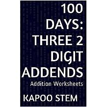 100 Addition Worksheets with Three 2-Digit Addends: Math Practice Workbook (100 Days Math Addition Series 7)