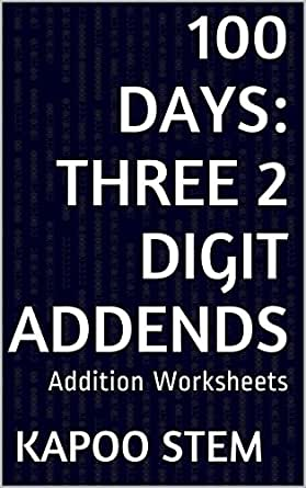 100 Addition Worksheets with Three 2-Digit Addends: Math Practice ...