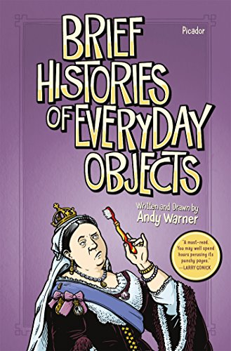 Image of Brief Histories of Everyday Objects