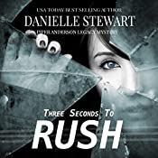 Three Seconds to Rush: Piper Anderson Legacy Mystery, Volume 1 | Danielle Stewart
