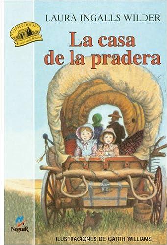 La Casa de La Pradera (Little House on the Prairie) (Little