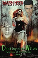 Destiny of the Witch (Mountains of the Immortals) (Volume 1) Paperback