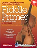 Fiddle Primer for Beginners with Jim Tolles