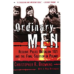 Ratings and reviews for Ordinary Men: Reserve Police Battalion 101 and the Final Solution in Poland