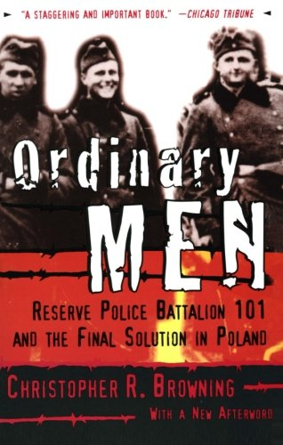 Ordinary Men W/New Afterword (W/271 Pg)
