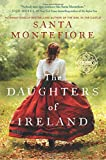The Daughters of Ireland <br>(Deverill Chronicles) by  Santa Montefiore in stock, buy online here