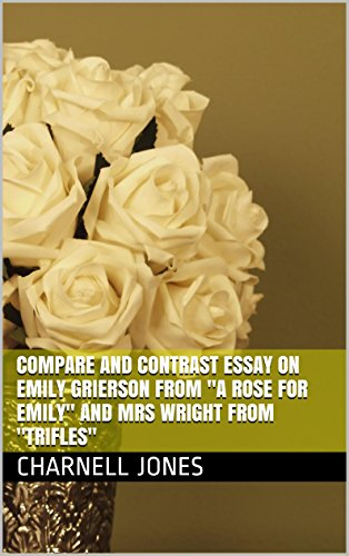 Amazoncom Compare And Contrast Essay On Emily Grierson From A Rose  Compare And Contrast Essay On Emily Grierson From A Rose For Emily And Mrs  Wright From Professional Custom Writing Service also Buy Mba Research  Business Management Essays