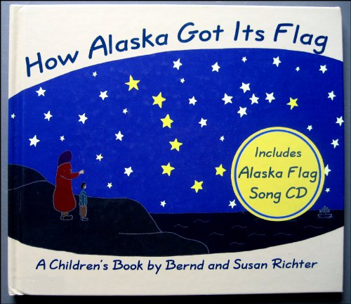 How Alaska Got Its Flag ()