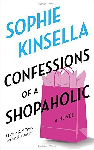 Confessions of a Shopaholic (Shopaholic, No 1) [Paperback] [2001] (Author) Sophie Kinsella pdf epub download ebook