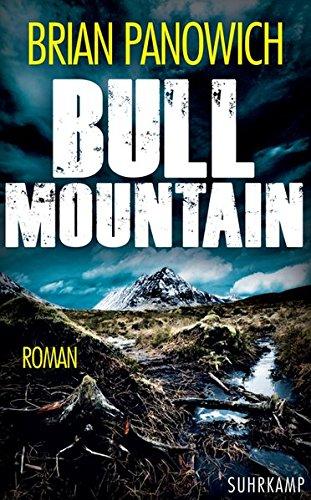 Bull Mountain: Roman (suhrkamp taschenbuch, Band 4...