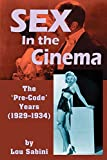 Sex In the Cinema: The 'Pre-Code' Years (1929-1934)