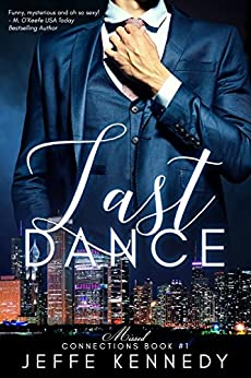Last Dance (Missed Connections Book 1) by [Kennedy, Jeffe]