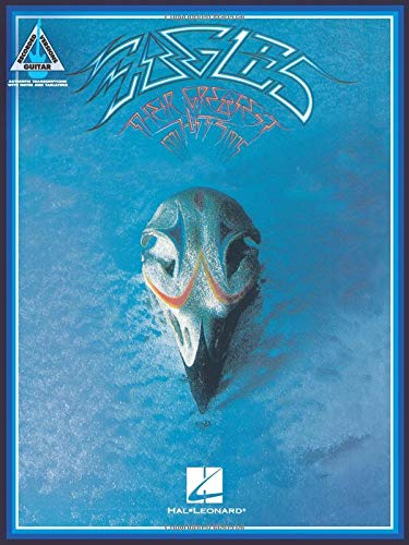 Eagles - Their Greatest Hits 1971-1975: Updated Edition (Deluxe Guitar Play-along)