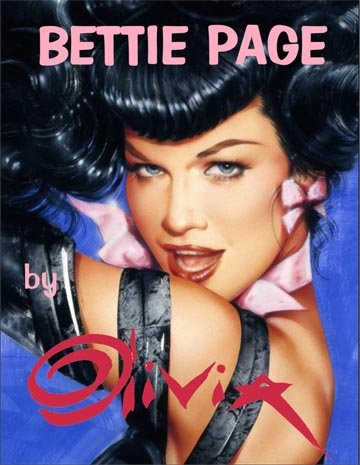 Bettie Page By Olivia Numbered and Signed Limited Hardcover Book with Sleeve SIGNED BY BOTH BETTIE PAGE AND OLIVIA