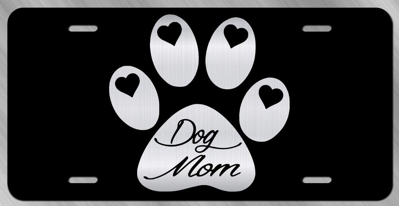 Dog Mom Etched License Plate Tag